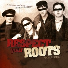 Respect Your Roots (Worldwide) CD