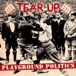 "Tear Up - Playground Politics 12"" LP"