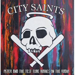 "City Saints / Peter And The Test Tube Babies On The Radio 7"" (EP) Colour vinyl.."