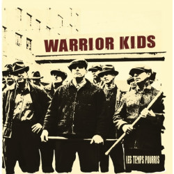 Warrior Kids - Les Temps Pourris CD