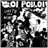 "OI POLLOI - Unite and Win 12"" LP"
