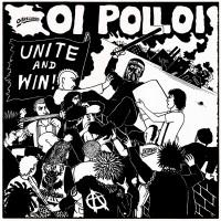 """OI POLLOI - Unite and Win 12"""" LP"""