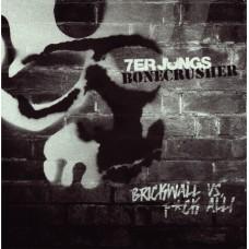 """7er Jungs / Bonecrusher - Brickwall vs Fuck All 7"""" split EP"""