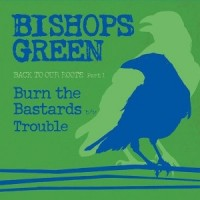 "Bishops Green - Back To Our Roots (Part 1) 7"" (Green vinyl)"