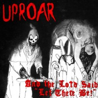"""Uproar - And The Lord Said..... 12"""" LP (Black Vinyl)"""
