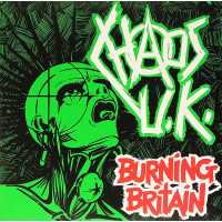 "Chaos UK - Burning Britain 12"" Double LP (Green Vinyl)"