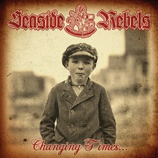 "Seaside Rebels - Changing Times 7"" EP (4 tracks)"