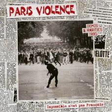 """PARIS VIOLENCE """"IMPOSSIBLE N'EST PAS FRANÇAIS-DEMOS & RARITIES 1995"""" LP"""