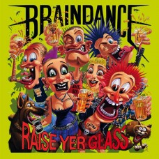 "Braindance - Raise Yer Glass 12"" Vinyl (splatter multicolour)"