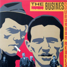 "The Business - Suburban Rebels 12"" LP Black Vinyl Gatefold Sleeve 20/11/20"