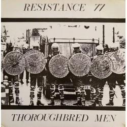 """Resistance 77 - Thoroughbred Men 12"""" LP"""