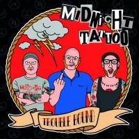 """Midnight Tattoo - Trouble Bound 12"""" LP"""