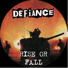 "Defiance - Rise Or Fall 12"" Pic LP"