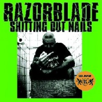 "Razorblade - Shitting Out Nails 7"" EP"