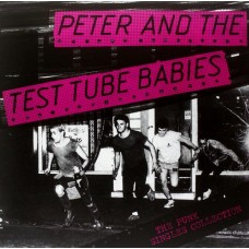 "Peter And The Test Tube Babies - The Punk Singles Collection 12"" Vinyl LP"