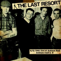 "The Last Resort - Live at Acklam Hall 4/03/1981 12"" LP black or colour vinyl..."