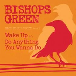 """Bishops Green - Back to Our Roots 7"""" pt2 (black vinyl)"""