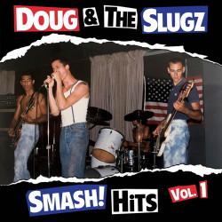 "DOUG & THE SLUGZ - SMASH! HITS VOL. 1 12"" LP + Download Code (IN STOCK NOW)"