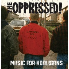 "The Oppressed - Music For Hooligans 12"" LP Oxblood colour vinyl"