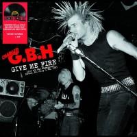 "G.B.H. - Give Me Fire : Live at the Showplace Dover NJ. July 17th 1983 12"" LP Black Vinyl"