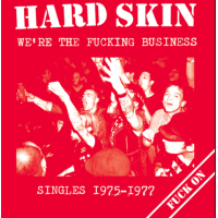 Hard Skin - We`re The Fucking Business CD