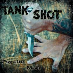 "Tank Shot - Psycho Man 12"" LP Blue Vinyl"