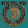 "V/A Skinhead - We`re Still Here 12"" LP Black Vinyl"