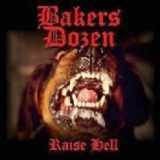 "Bakers Dozen - Raise Hell 7"" EP (Red Vinyl)"