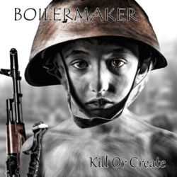 "Boilermaker - Kill or Create 12"" Red vinyl"
