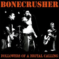 "Bonecrusher - Brutal Calling 12"" LP"