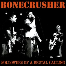 "Bonecrusher - Followers of a Brutal Calling 12"" LP"