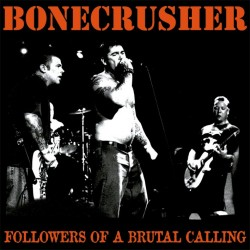 "Bonecrusher - Followers of a Brutal Calling 12"" LP"