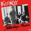 "The Business - Saturday`s Heroes 12"" LP (black vinyl) 27/10/17"