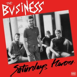 """The Business - Saturday`s Heroes 12"""" LP White vinyl"""