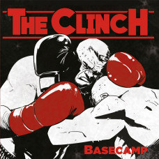 "The Clinch - Basecamp 12"" LP Limited RedBlack swirl vinyl"