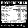 "Bonecrusher - Working For Nothing 12"" LP"