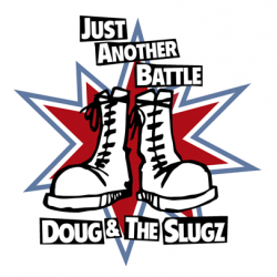 """Doug & The Slugz - Just Another Battle/ Power In Numbers 7"""" vinyl"""