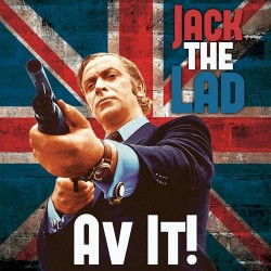 """Jack The Lad - Av It! 7"""" EP (3 limited colours available)"""