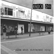 "KNOCK OFF - Same Shit Different City 12"" LP (Back in stock)"