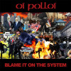 "OI POLLOI - Blame it on The System 10"" black vinyl/gatefold sleeve"