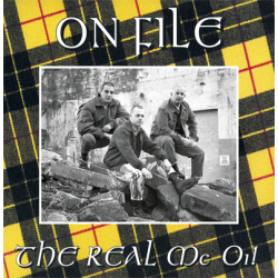"""On File - The Real Mc Oi! 12"""" LP (yellow or black vinyl)"""