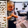 "The Oppressed - We Can Do Anything 12"" LP"