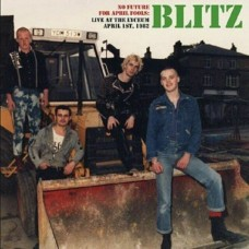 "Blitz - No Future For April Fools : Live At The Lyceum April 1st 1982 12"" LP Gatefold Sleeve"