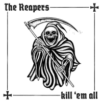 "The Reapers - Kill `Em All 12"" LP Clear vinyl with black and white splatter (1/11/20) Pre Order"