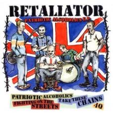 """Retaliator - Patriotic Alcoholics 7"""" EP"""