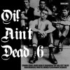 Various Oi! - Oi! Aint Dead Vol 6 CD (limited 1000)