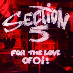"Section 5 - For the Love of Oi! 12"" vinyl (black)"