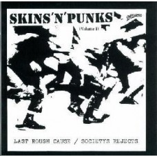 "Skins`n`Punks Vol 1 - Last Rough Cause/Society`s Rejects 12"" LP"