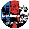 "Doug & The Slugz - Boots, Braces And A Bad Attitude 12"" Vinyl Red/White/Blue Splatter and Classic Black vinyl 23/4/21"