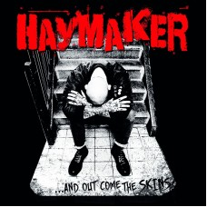 """Haymaker/Martens Army - And Out Come The Skins 7"""" EP"""